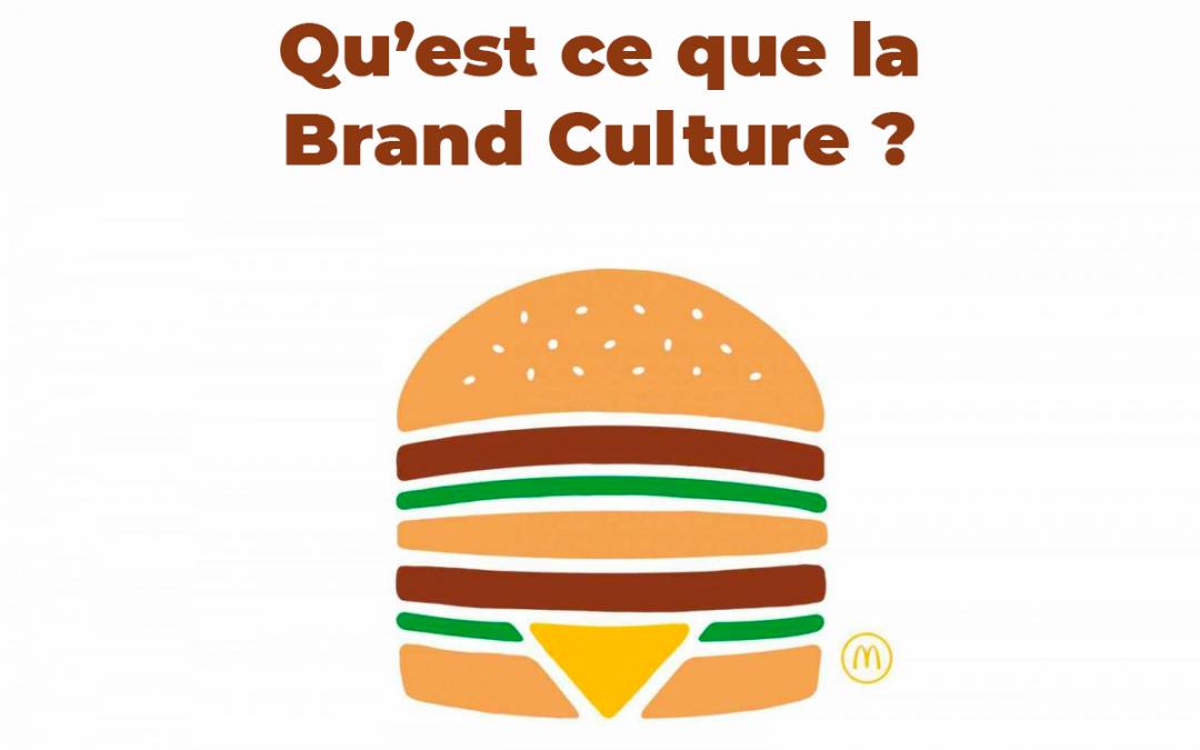 Qu'est-ce que la brand-culture ?